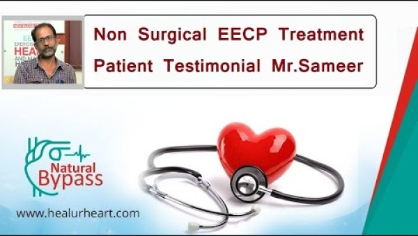 non surgical eecp treatment patient testimonial mr sameer healyourheart eecp treatment